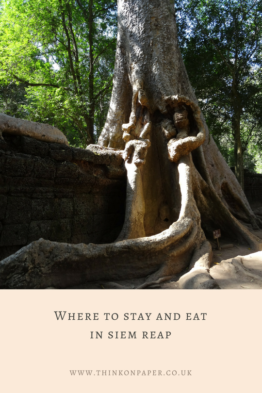 Where to stay and eat in siem reap