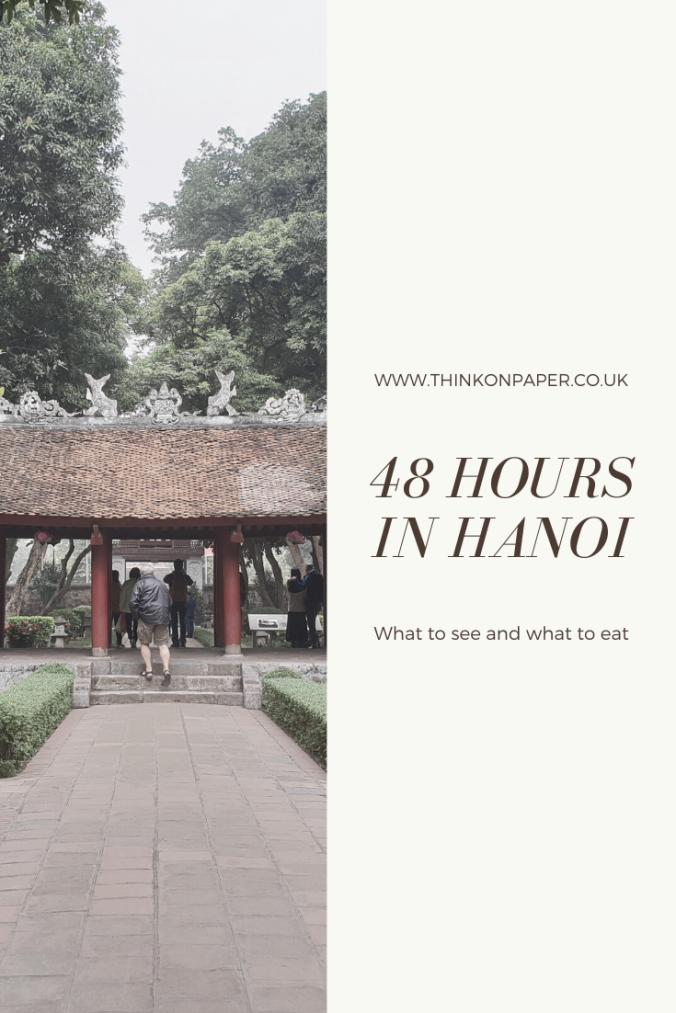 48 hours in hanoi 2 www.thinkonpaper.co.uk
